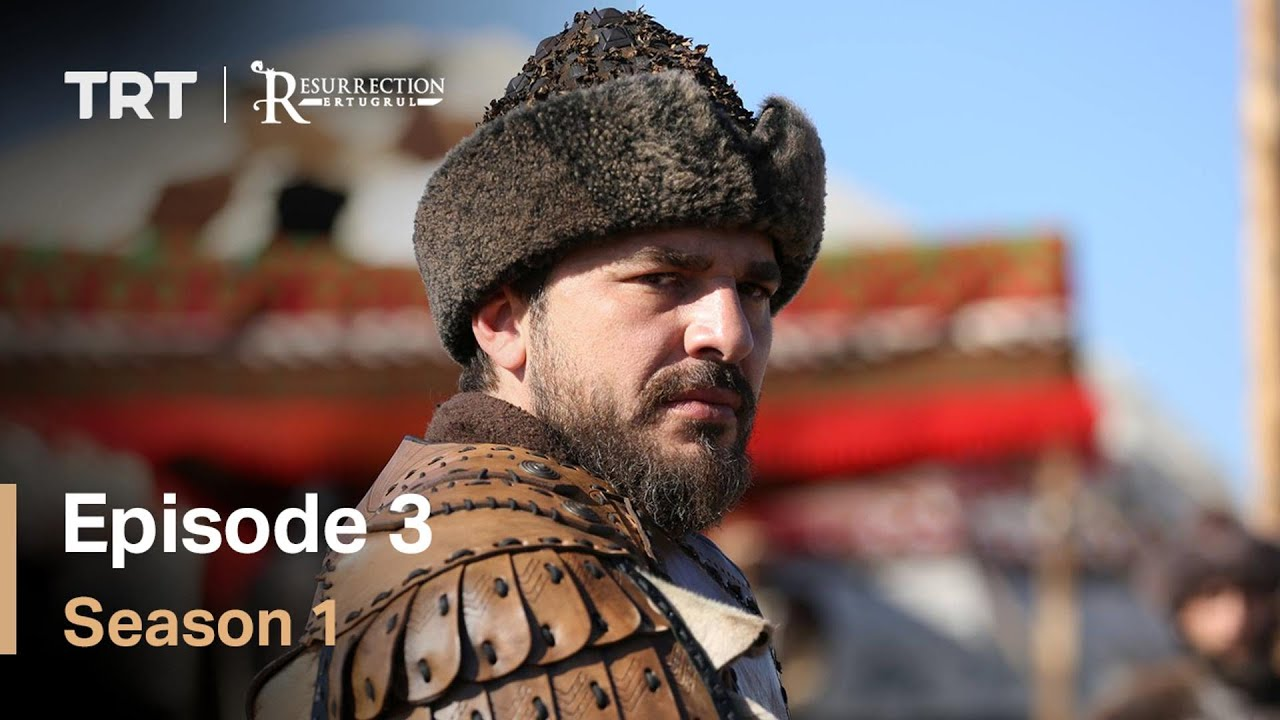 Resurrection Ertugrul Season 1 Episode 3