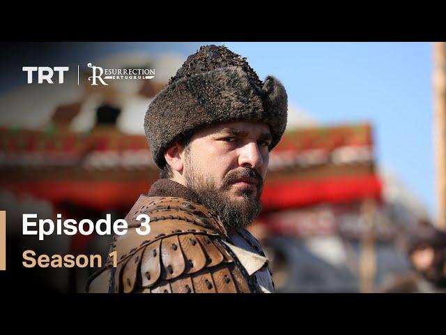 Resurrection Ertugrul Season 1 Episode 3