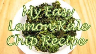 My Easy Lemon Kale Chip Recipe (lemon Kale Chips In Oven)