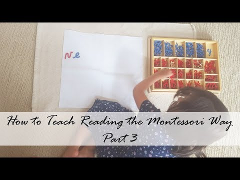 How To Teach Reading The Montessori Way Part 3: The Moveable Alphabet And Beginning To Read