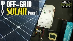 DIY How To Understand and Size Your Off Grid Solar Power System | Tin Hat Ranch