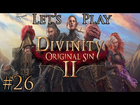 Let's Play Divinity Original Sin 2 Part 26: All Them Void Creatures