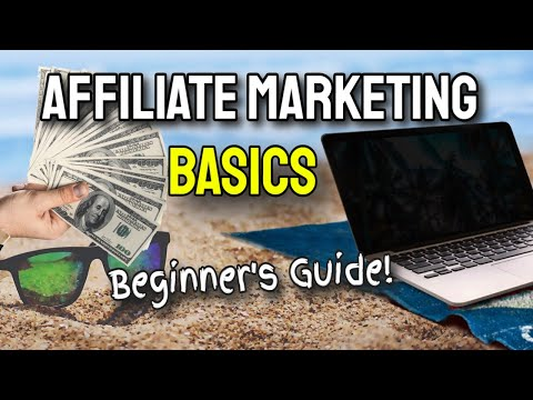 Affiliate Marketing Basics Beginners Guide (UPDATED For 2020!)
