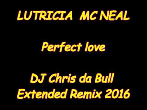 Lutricia McNeal - Perfect love (DJ Chris da Bull Extended Remix 2016)