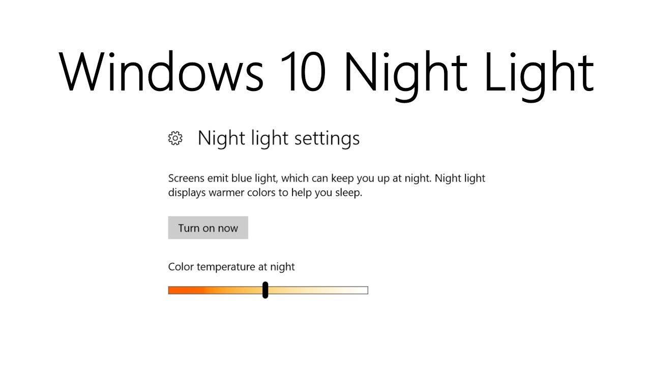Ánh Sáng Xanh Là Gì Và Cách Để Sử Dụng Chế Độ Night Light Trong Windows 10? - VERA STAR