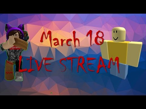 ROBLOX|| MARCH 18 IS A LIE!!!!FT sanrus12