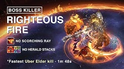 The Strongest Bosskiller RF? *No herald, no scorching ray, just the Righteous Fire! 3.10