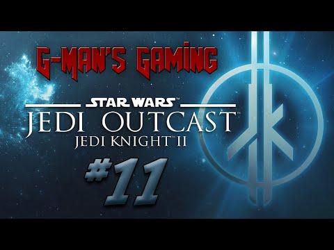 G-Man's Gaming - Star Wars Jedi Knight II: Jedi Outcast Part 11 - Stuck in Trash  