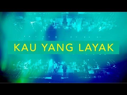 'Kau Yang Layak (Live) - JPCC Worship