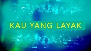 39 Kau Yang Layak Live JPCC Worship