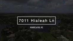 7011 Hialeah Lane Parkland, FL 33067
