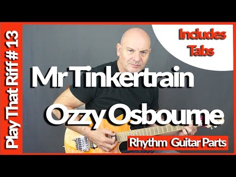 Mr Tinkertrain By Ozzy Osbourne - Guitar Lesson Tutorial