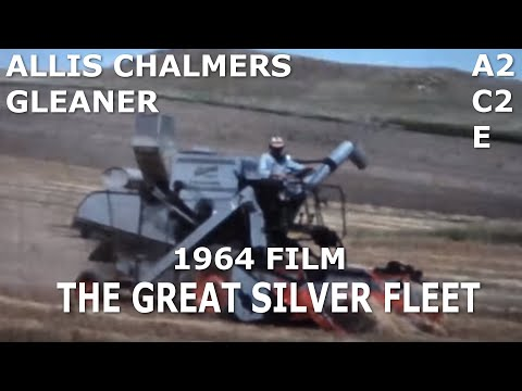 1964 Allis Chalmers Dealer Movie The Great Silver Fleet Gleaner A2 C2 E