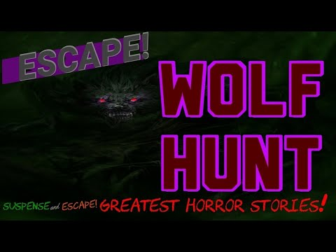 """Wolf Hunt"" Greatest Classic Radio Horror Stories from ESCAPE & Suspense - Remastered Sound"