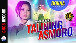 Donna Jello - Talining Asmoro - 19 MUSIC | House Koplo (Official Music Video)