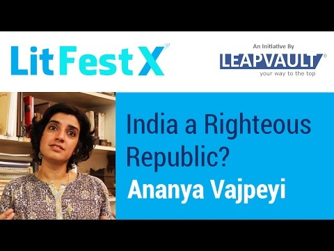 India a Righteous Republic? Ananya Vajpeyi in live discussion