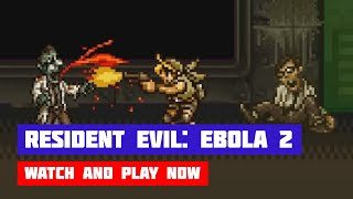 Resident Evil: Ebola 2 · Game · Gameplay
