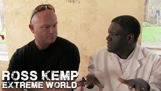 Dr Mukwege | Ross Kemp Extreme World