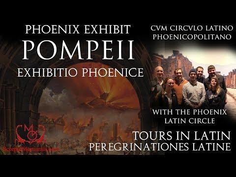 Pompeii Exhibit (Tours in Latin) / cum Circulo Latino Phoenicopolitano