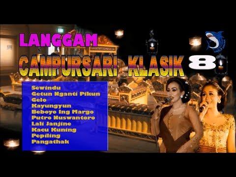 LANGGAM JAWA CAMPURSARI PART 8   SEWINDU   LALI JANJINE   PEPILING GELO