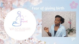 Fear of giving birth - Manifest your perfect birth