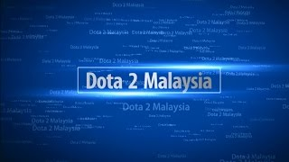 Dota 2 Malaysia Art Of Skills #4