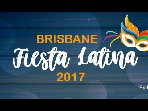 BRISBANE FIESTA LATINA - FESTIVAL  - Roma Street Parkland 2017
