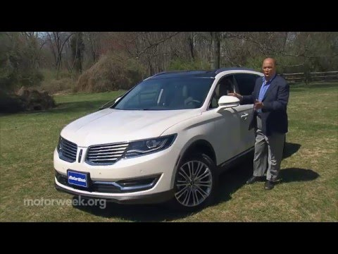 MotorWeek | Road Test: 2016 Lincoln MKX