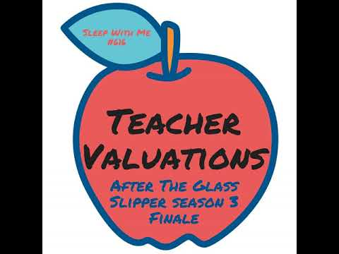 616 - Teaching Valuations | After The Glass Slipper Season Finale