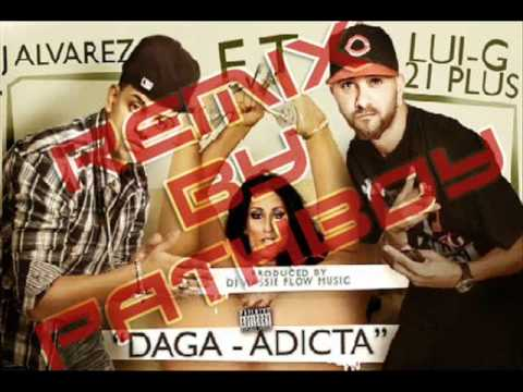 Daga-Adicta - Lui-G 21+ Feat. J. Alvarez (Dembow Party Remix Mixed By PathBoy)