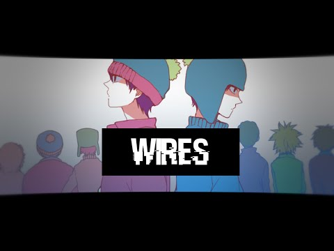 [ SOUTH PARK ] Wires