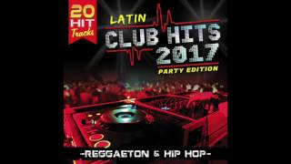 "Baixar Latin Club Hits 2017 ""20 Hit Tracks"" Reggaeton & Hip Hop (Disco Completo)"
