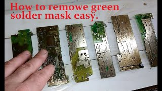 How to remowe gręen solder mask easy with caustic soda!