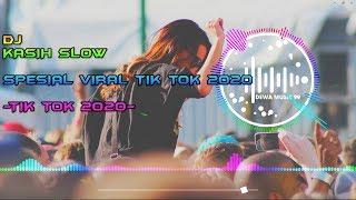 Download Lagu DJ TIK TOK TERBARU KASIH SLOW - TIK TOK 2020 REMIX FULL BASS VIRAL mp3