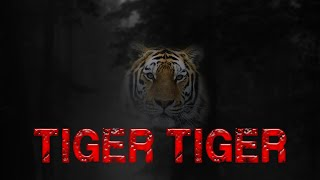 Tiger Tiger Video Inspirasi Harimau (The Tiger) (Subtitle On)