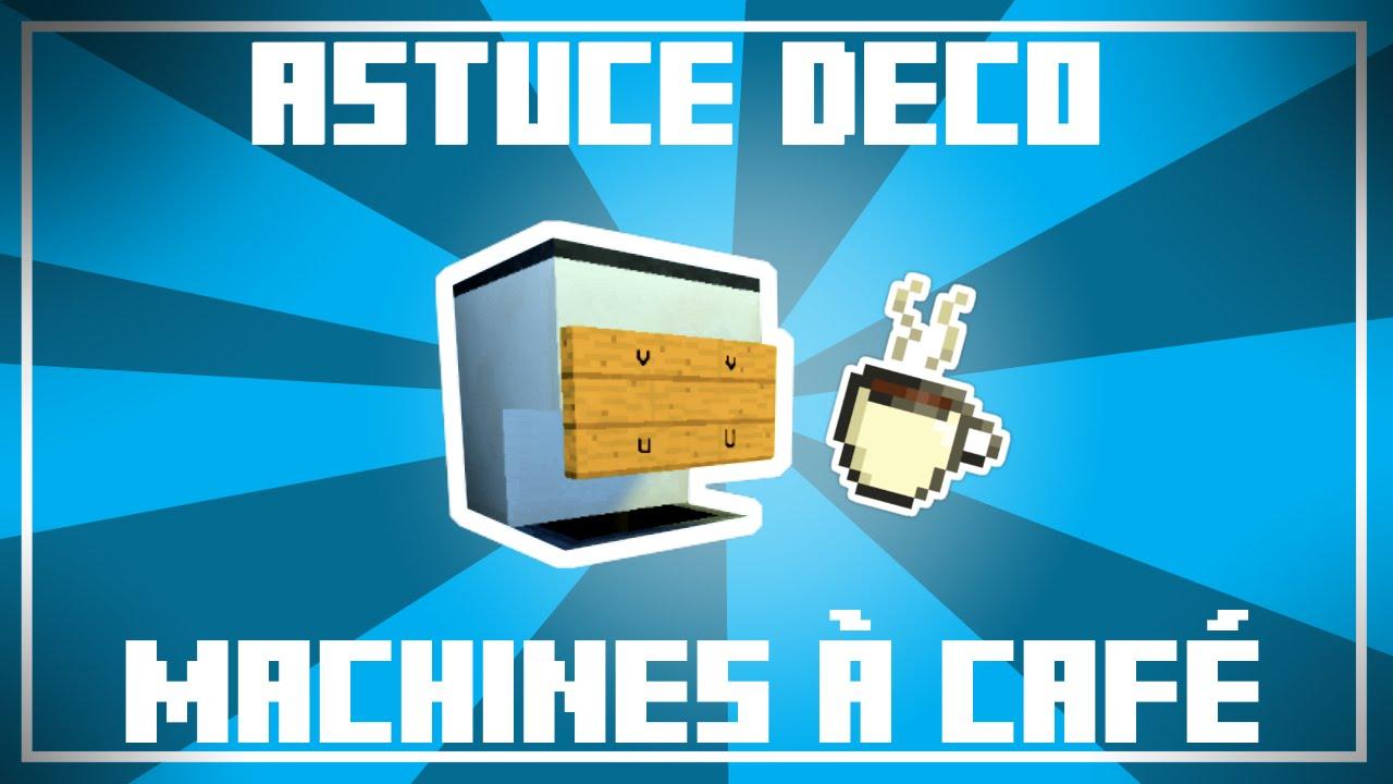 Astuce Déco - 4 Designs de MACHINES À CAFÉ dans Minecraft ! - YouTube