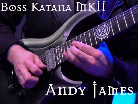 Andy James:  After Midnight - Boss Katana Mk2 NAMM 2020
