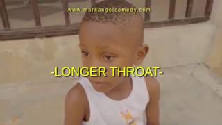 emanuella and Mark angel comedy videos episode 101 (LONGER THROAT)