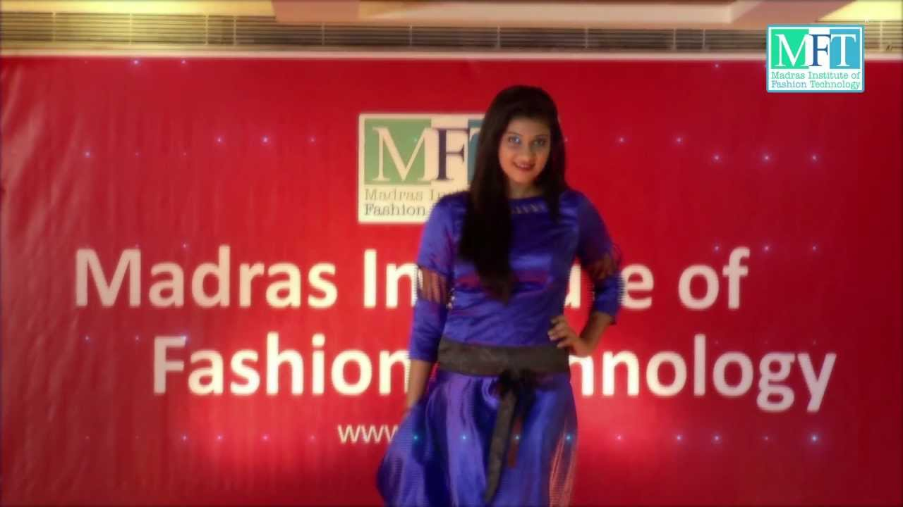 Madras Institute Of Fashion Technology Fashion Show 2013 Youtube