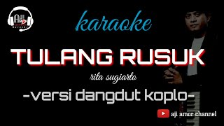 Download Lagu Tulang rusuk - karaoke dangdut koplo rita sugiarto mp3