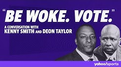 """Be Woke. Vote."" A conversation with Kenny Smith and Deon Taylor"