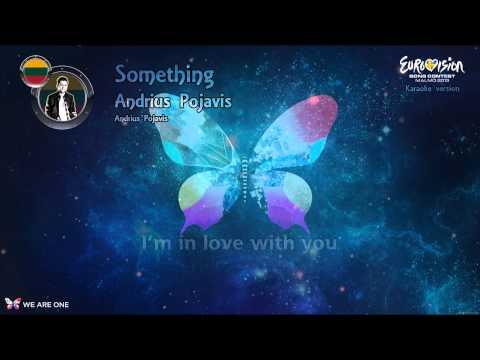 """Andrius Pojavis - """"Something"""" (Lithuania) - Karaoke version"""