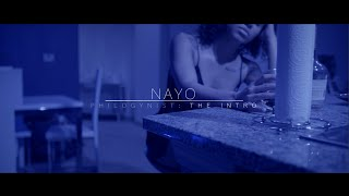 Nayo - Philogynist: The Intro (Official Video)