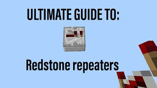 Ultimate Guide: Redstone repeaters for Minecraft bedrock (mcpe, Windows10, Xbox, switch)