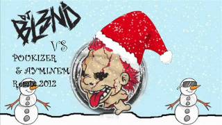 Poukizer & Ayminem Vs DJ BL3ND - Winter mix Merry Fkn Christmas