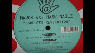 Mavor Vs Mark Nails - Computer Revolution (Revolution Mix)