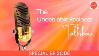 UNDENIABLE REALNESS TALKSHOW • Ep 9 • Female Veterans