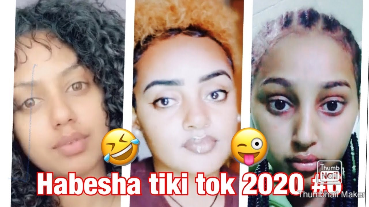 Habesha Tiktok Videos may 2020 #6/ ሀበሻ ቲክቶክ ቪድዮ ቁጥር 6