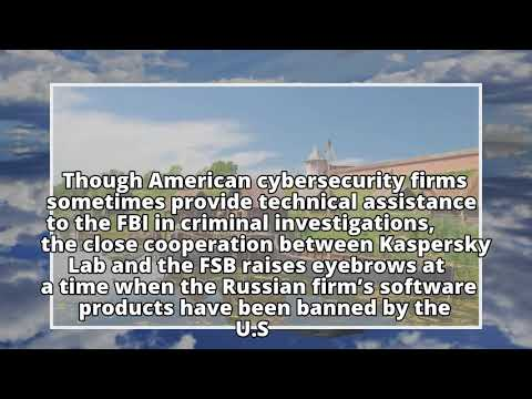 Court document points to Kaspersky Lab's cooperation with Russian security service