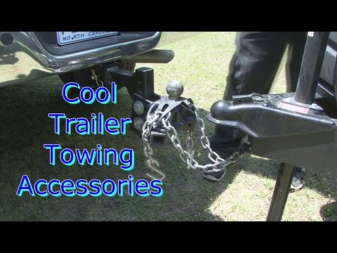 Cool Trailer Towing Accessories
